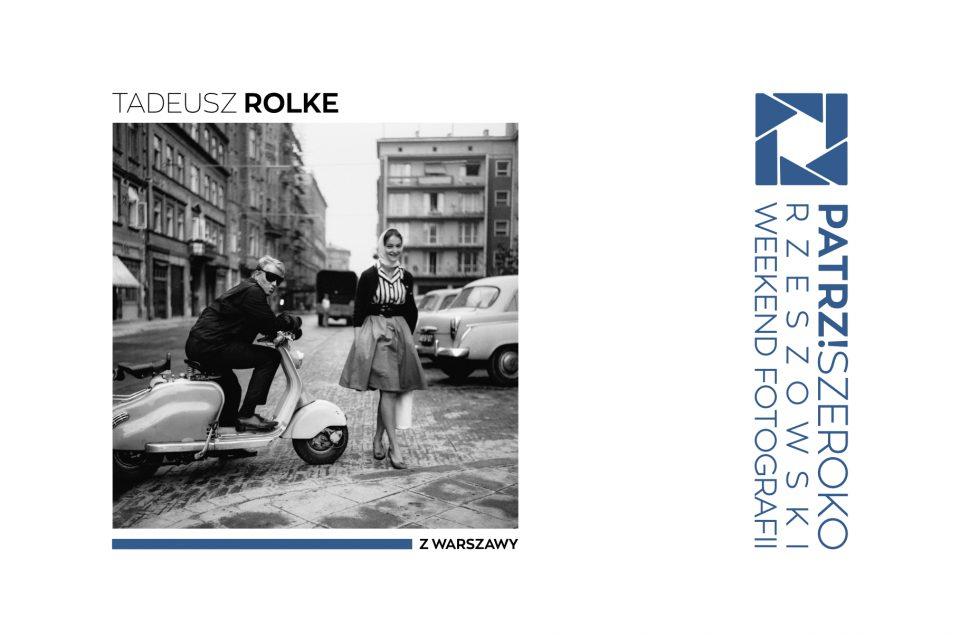 """Tadeusz ROLKE """"Z Warszawy"""""""